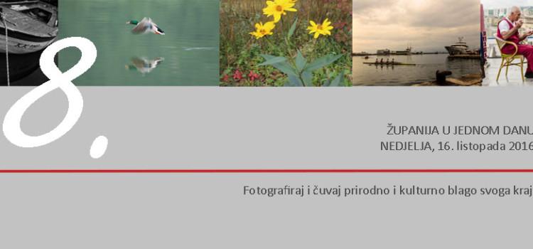 """8. FOTOGRAFIRANJE,  16.  10.  2016.   """"ŽUPANIJA U JEDNOM DANU"""""""